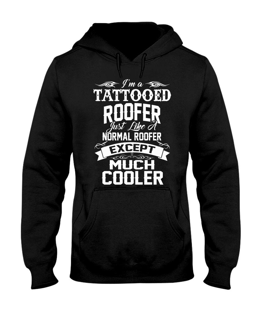 I'm a tattooed Roofer Hooded Sweatshirt