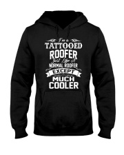 I'm a tattooed Roofer Hooded Sweatshirt front