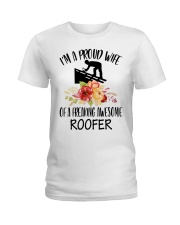 I'm a proud Wife of a freaking awesome Roofer Ladies T-Shirt front