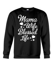 Mama Wife Blessed Life  Crewneck Sweatshirt thumbnail