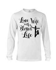 Line Wife With A Blessed Life Long Sleeve Tee thumbnail