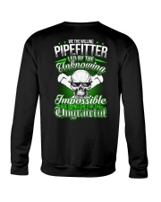 We the willing Pipefitter led by the unknowing Crewneck Sweatshirt thumbnail