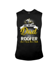 I have two titles Dad and Roofer Sleeveless Tee thumbnail