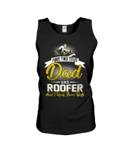 I have two titles Dad and Roofer Unisex Tank thumbnail