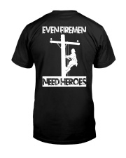 Even Firemen Need Heroes Classic T-Shirt tile