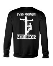 Even Firemen Need Heroes Crewneck Sweatshirt thumbnail