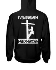 Even Firemen Need Heroes Hooded Sweatshirt back