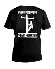 Even Firemen Need Heroes V-Neck T-Shirt thumbnail