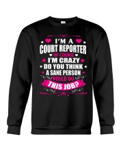 I am A Court Reporter Of Course Crewneck Sweatshirt thumbnail