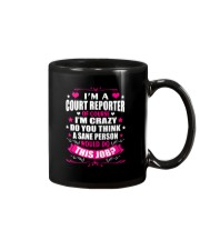 I am A Court Reporter Of Course Mug thumbnail