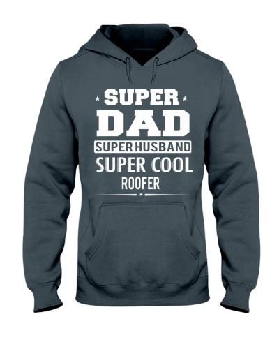 Super Dad Super Husband Super Cool Roofer