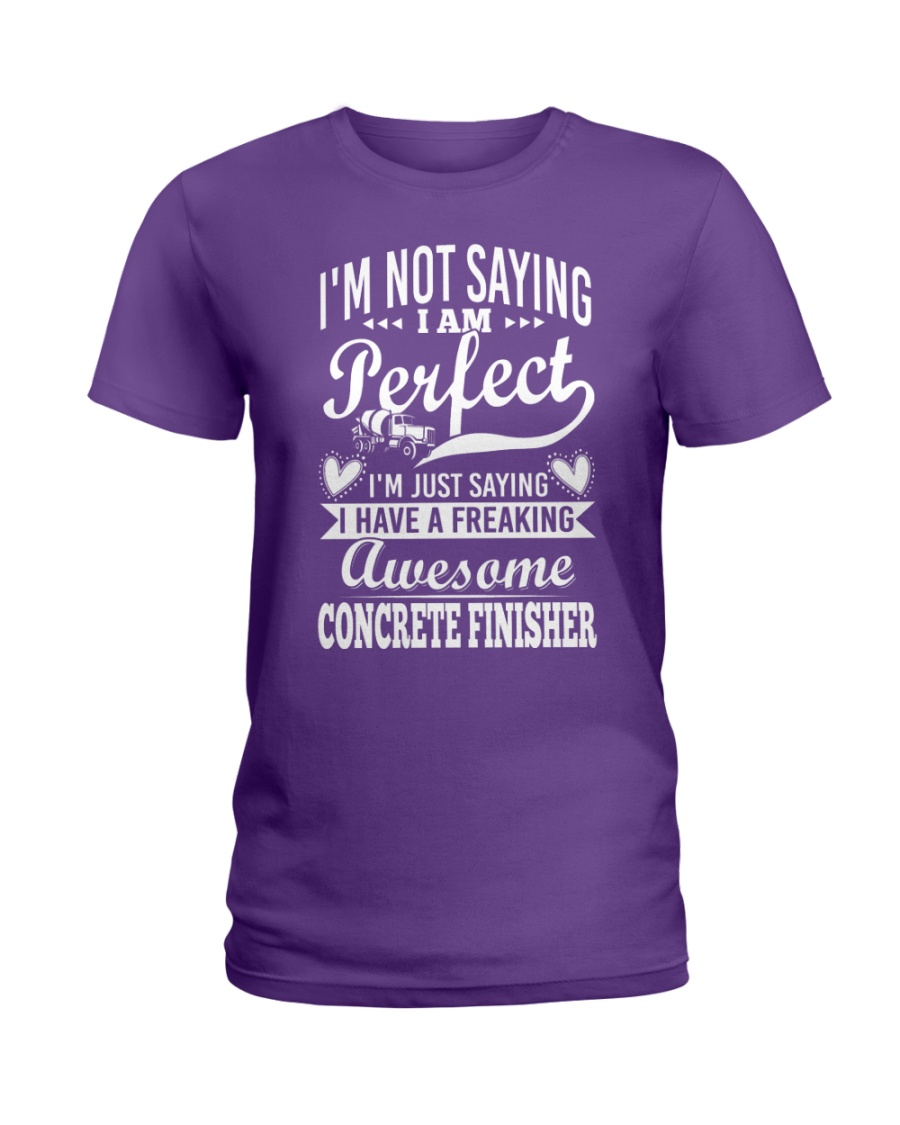 I Have A Freaking Awesome Concrete Finisher Ladies T-Shirt