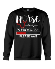 Nurse In Progress Please Wait Crewneck Sweatshirt thumbnail