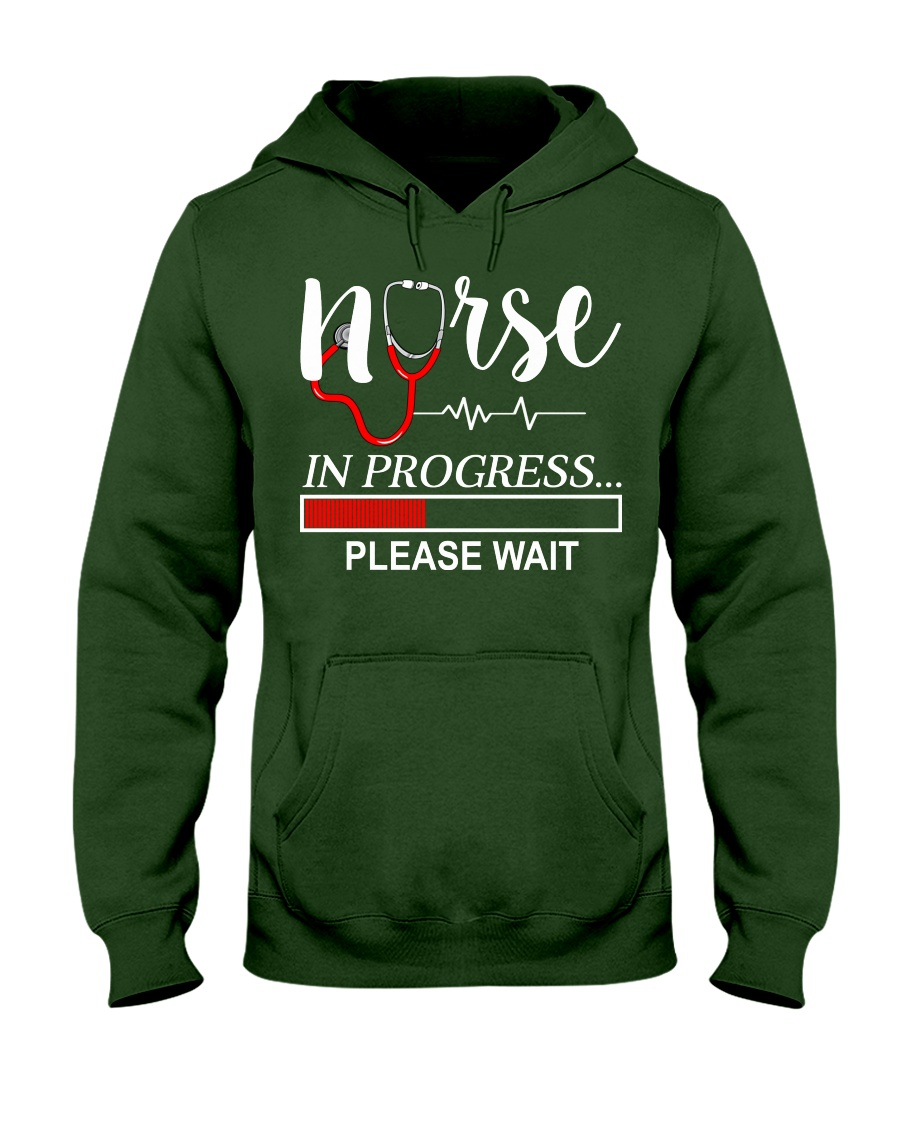 Nurse In Progress Please Wait Hooded Sweatshirt