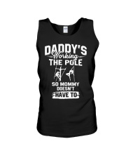 Daddy's woring the pole so mommy doesn't have to Unisex Tank thumbnail