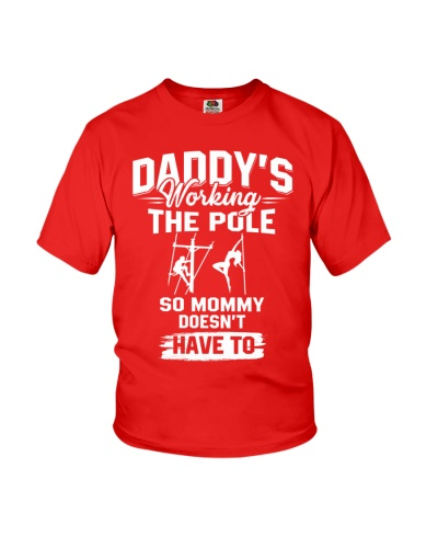 Daddy's woring the pole so mommy doesn't have to