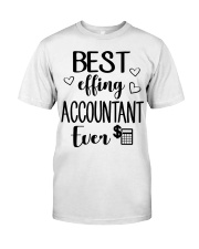 Best Effing Accountant Ever Classic T-Shirt thumbnail