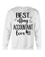 Best Effing Accountant Ever Crewneck Sweatshirt thumbnail