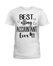 Best Effing Accountant Ever Ladies T-Shirt front