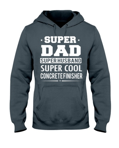 Super Dad Super Husband Super Cool Concrete