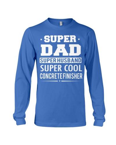 Super Dad Super Husband Super Cool Concrete