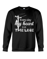 Every day my heart is on the line Crewneck Sweatshirt thumbnail