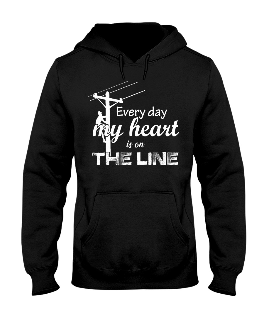 Every day my heart is on the line Hooded Sweatshirt