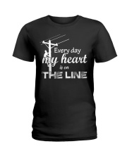 Every day my heart is on the line Ladies T-Shirt thumbnail