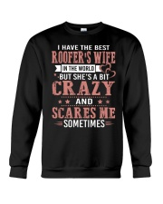 I Have The Best Roofer's wife In The World Crewneck Sweatshirt thumbnail