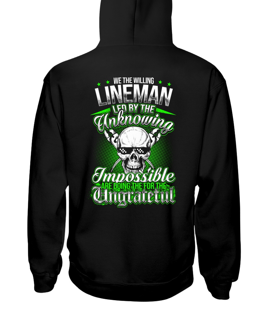 We the willing Lineman led by the unknowing Hooded Sweatshirt