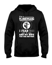 I'm a Lineman i fear god Hooded Sweatshirt front