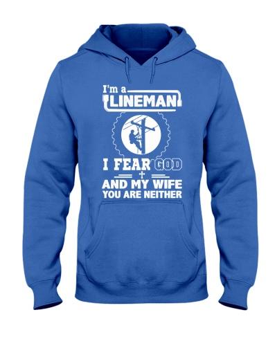 I'm a Lineman i fear god