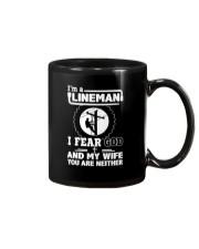 I'm a Lineman i fear god Mug thumbnail