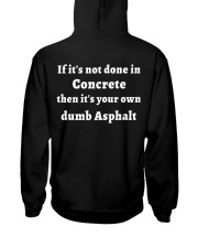 If It's Not Done In Concrete Hooded Sweatshirt back