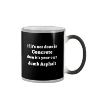If It's Not Done In Concrete Color Changing Mug thumbnail