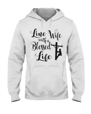 Line Wife With A Blessed Life Hooded Sweatshirt thumbnail