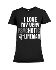 I Love My Very Psychotic Lineman Premium Fit Ladies Tee tile