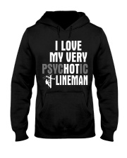 I Love My Very Psychotic Lineman Hooded Sweatshirt tile