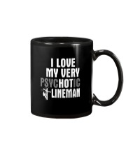 I Love My Very Psychotic Lineman Mug tile