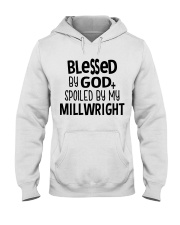 Blessed By God Spoiled by My Millwright Hooded Sweatshirt tile