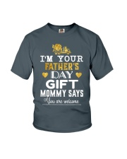 I'm your father day gift  Youth T-Shirt front
