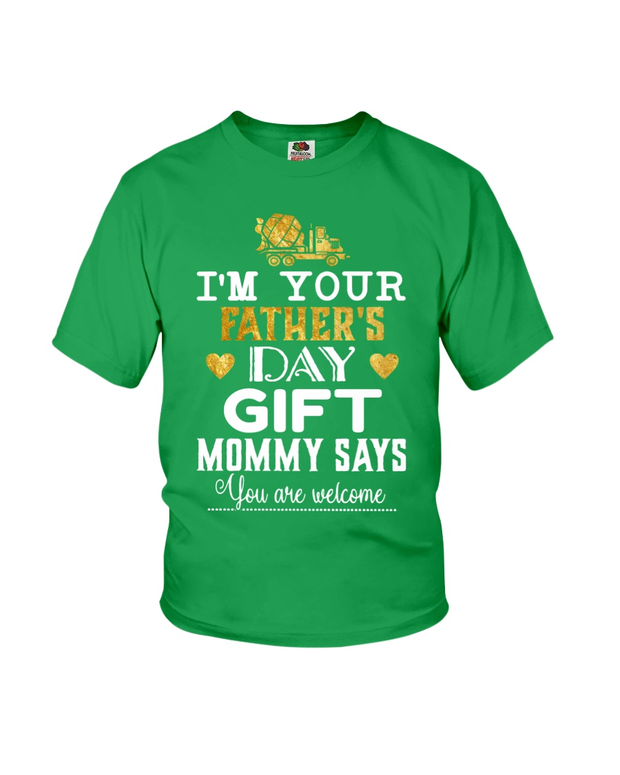 I'm your father day gift  Youth T-Shirt