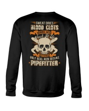 Sweat Dries Blood Clots Burns Heal Suck It Up Crewneck Sweatshirt thumbnail