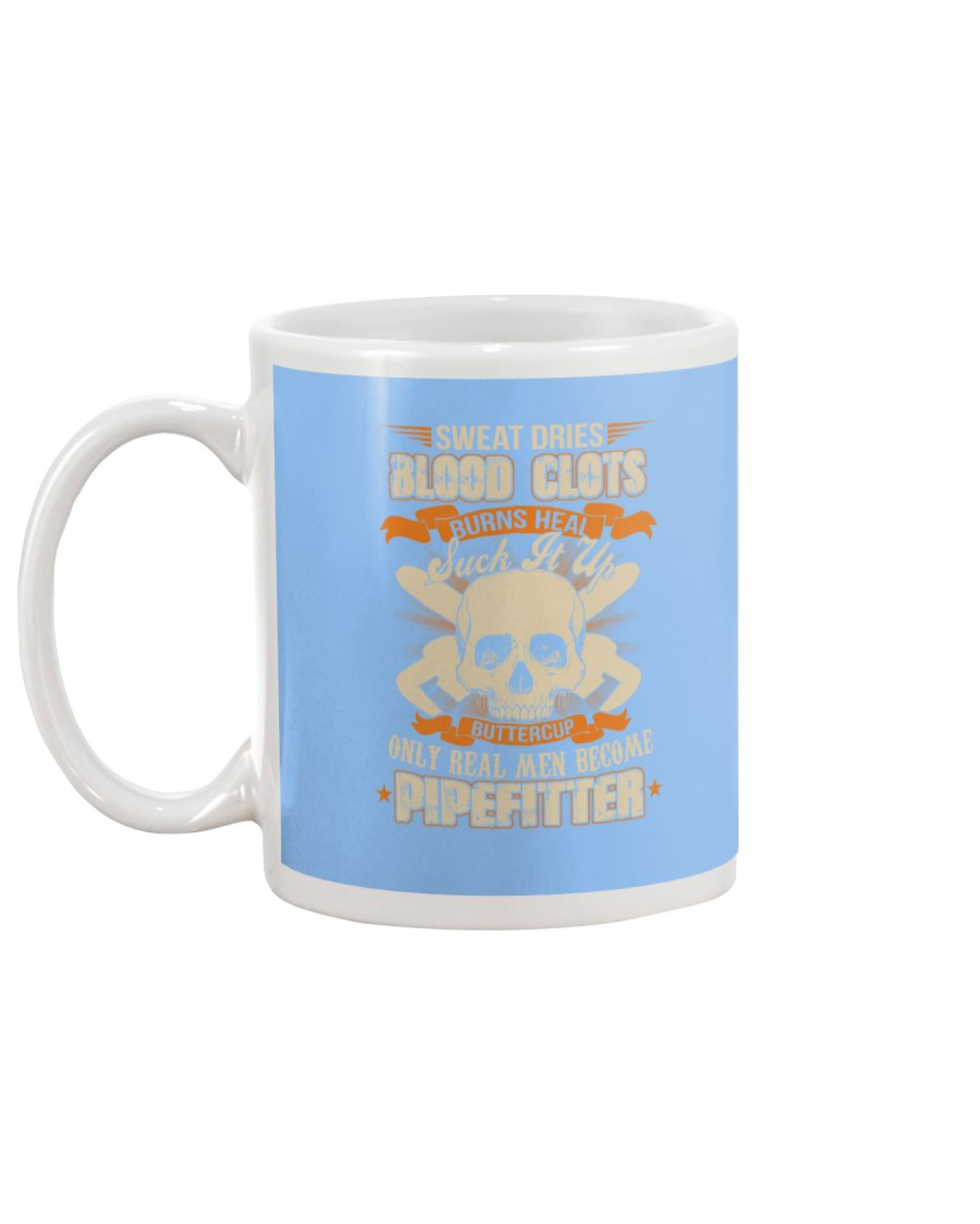 Sweat Dries Blood Clots Burns Heal Suck It Up Mug