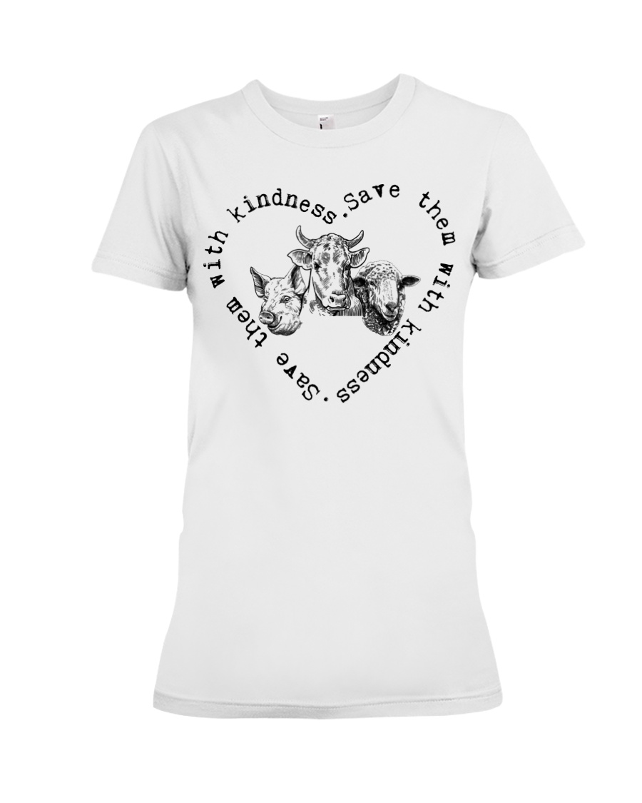 Save them with kindness Premium Fit Ladies Tee