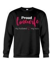 Proud Linewife my husband my hero Crewneck Sweatshirt thumbnail