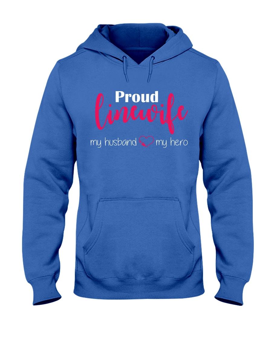 Proud Linewife my husband my hero Hooded Sweatshirt