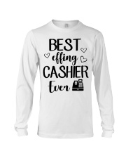 Best Effing Cashier Ever Long Sleeve Tee thumbnail
