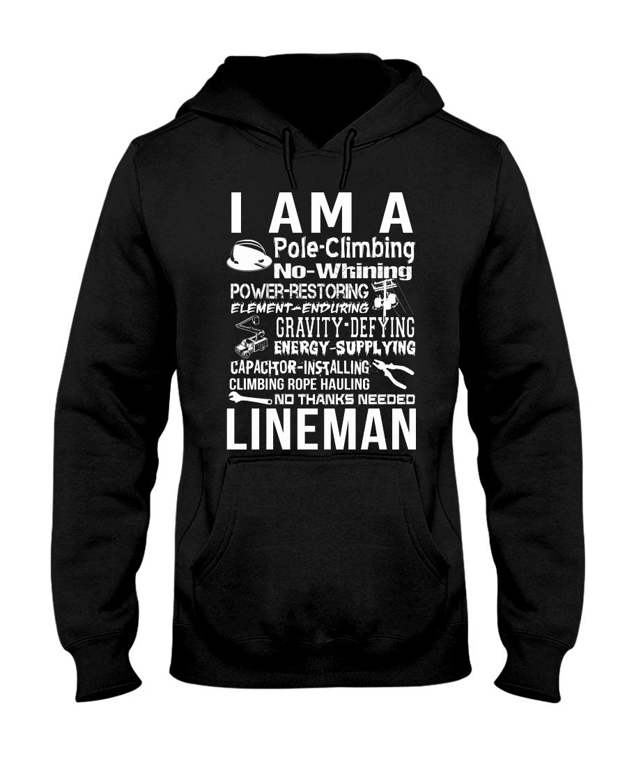I Am A Lineman Hooded Sweatshirt