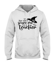 You can't scare me i'm a teacher Hooded Sweatshirt thumbnail